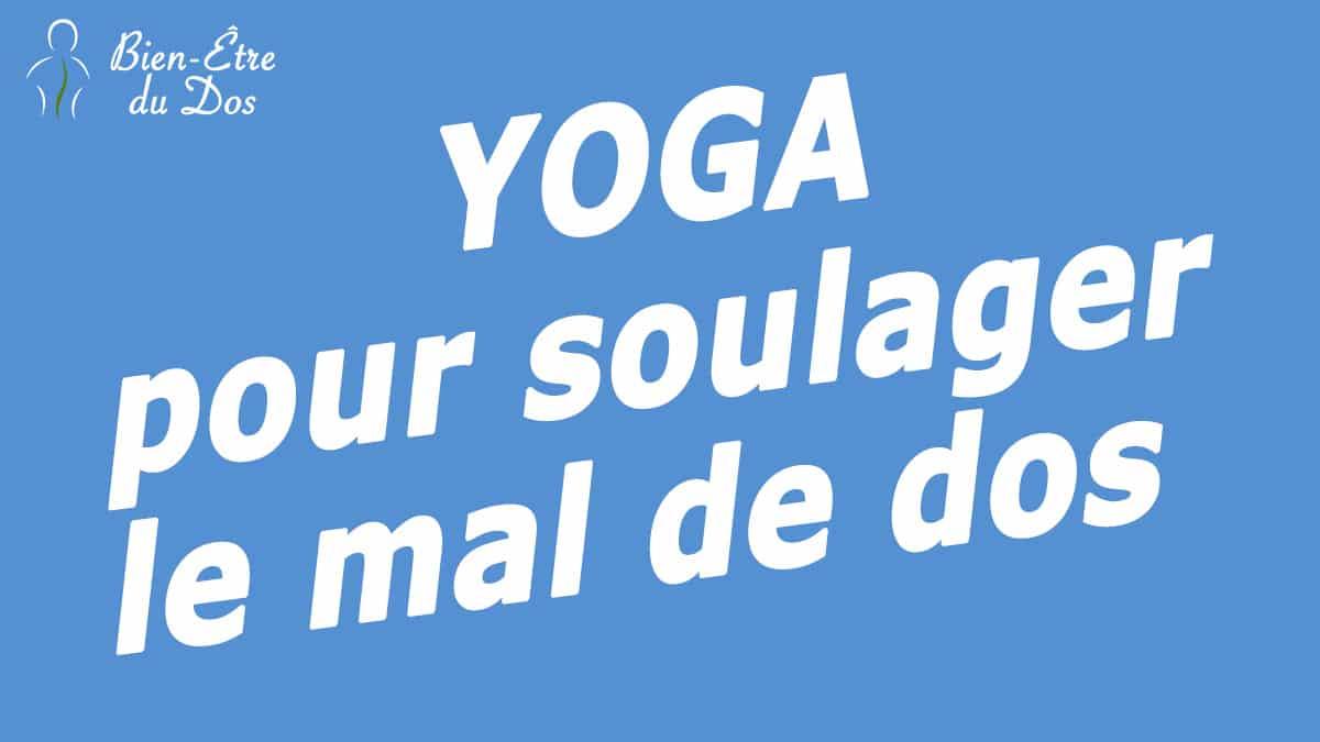 yoga pour soulager le mal de dos les conseils d 39 une experte. Black Bedroom Furniture Sets. Home Design Ideas